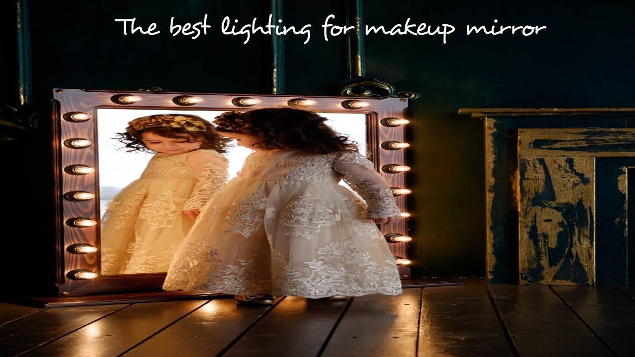 The best lighting for makeup mirror