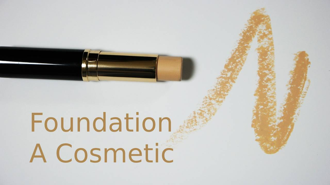 Foundation – A Cosmetic